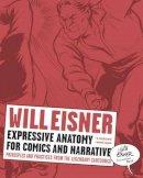 Eisner, Will - Expressive Anatomy for Comics and Narrative - 9780393331288 - V9780393331288