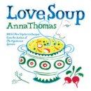 Thomas, Anna - Love Soup - 9780393332575 - V9780393332575