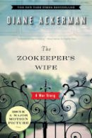 Ackerman, Diane - The Zookeeper's Wife: A War Story - 9780393333060 - V9780393333060
