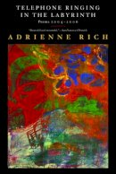 Rich, Adrienne - Telephone Ringing in the Labyrinth - 9780393334784 - V9780393334784
