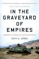 Jones, Seth G. - In the Graveyard of Empires - 9780393338515 - V9780393338515
