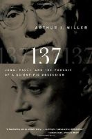 Arthur I. Miller - 137: Jung, Pauli, and the Pursuit of a Scientific Obsession - 9780393338645 - V9780393338645