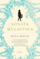 Dove, Rita - Sonata Mulattica - 9780393338935 - V9780393338935