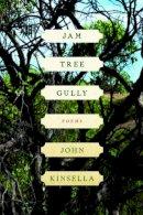 Kinsella, John - Jam Tree Gully - 9780393341409 - V9780393341409