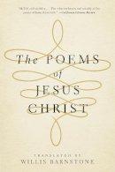 Barnstone, Willis - The Poems of Jesus Christ - 9780393347265 - V9780393347265