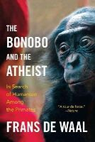 De Waal, Frans - The Bonobo and the Atheist - 9780393347791 - V9780393347791