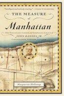 Holloway, Marguerite - The Measure of Manhattan - 9780393347906 - V9780393347906