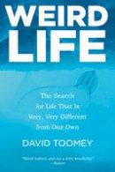 Toomey, David - Weird Life - 9780393348262 - V9780393348262