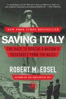 Edsel, Robert M. - Saving Italy - 9780393348804 - V9780393348804