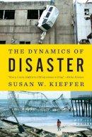 Kieffer, Susan W. - The Dynamics of Disaster - 9780393349917 - V9780393349917