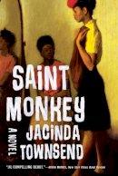 Townsend, Jacinda - Saint Monkey: A Novel - 9780393350821 - V9780393350821
