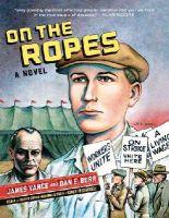 Vance, James, Burr, Dan E. - On the Ropes: A Novel - 9780393351224 - V9780393351224