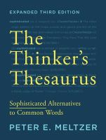 Meltzer, Peter E. - The Thinker's Thesaurus: Sophisticated Alternatives to Common Words (Expanded Third Edition) - 9780393351255 - V9780393351255