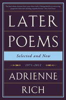 Rich, Adrienne - Later Poems: Selected and New: 1971-2012 - 9780393351835 - V9780393351835