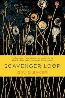 Baker, David - Scavenger Loop: Poems - 9780393353471 - V9780393353471