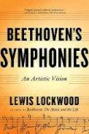Lockwood, Lewis - Beethoven's Symphonies: An Artistic Vision - 9780393353853 - V9780393353853