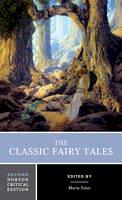 Tatar, Maria - The Classic Fairy Tales (Norton Critical Editions) - 9780393602975 - V9780393602975