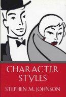 Johnson, Stephen M. - Character Styles - 9780393701715 - V9780393701715