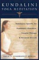 Shannahoff-Khalsa, David - Kundalini Yoga Meditation - 9780393704754 - V9780393704754