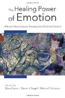 Fosha, Diana, Siegel, ., Solomon, . - The Healing Power of Emotion - 9780393705485 - V9780393705485