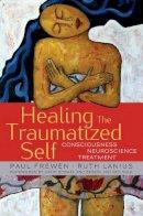 Frewen, Paul; Lanius, Ruth A. - Healing the Traumatized Self - 9780393705515 - V9780393705515