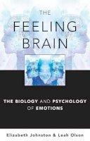 Olson, Leah; Johnston, Elizabeth - The Feeling Brain - 9780393706659 - V9780393706659