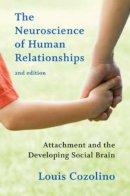 Cozolino, Louis - The Neuroscience of Human Relationships - 9780393707823 - V9780393707823