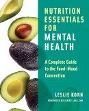 Korn, Leslie E. - Nutrition Essentials for Mental Health - 9780393709940 - V9780393709940
