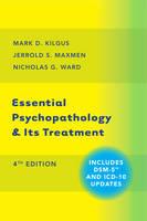 Kilgus, Mark D.; Maxmen, Jerrold S.; Ward, Nicholas G. - Essential Psychopathology & its Treatment - 9780393710649 - V9780393710649