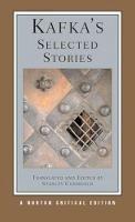 Kafka, Franz - Kafka's Selected Stories (Norton Critical Editions) - 9780393924794 - V9780393924794