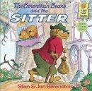 Berenstain, Stan; Berenstain, Jan - The Berenstain Bears and the Sitter - 9780394848372 - V9780394848372