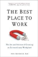 Friedman, Ron - The Best Place to Work - 9780399165603 - V9780399165603