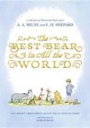 Willis, Jeanne - The Best Bear in All the World (Winnie-The-Pooh) - 9780399187476 - 9780399187476