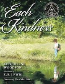 Woodson, Jacqueline - Each Kindness (Jane Addams Award Book (Awards)) - 9780399246524 - V9780399246524