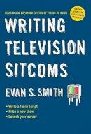 Smith, Evan S. - Writing Television Sitcoms - 9780399535376 - V9780399535376