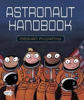 McCarthy, Meghan - Astronaut Handbook - 9780399555466 - V9780399555466