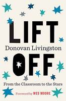 Livingston, Donovan - Lift Off: From the Classroom to the Stars - 9780399591372 - V9780399591372