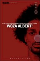 Simon, Barney, Ngema, Mbongeni, Mtwa, Percy - Woza Albert (Methuen Drama) - 9780413530004 - V9780413530004