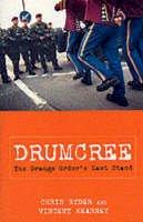 Ryder, Chris, Kearney, Vincent - Drumcree: The Orange Order's Last Stand - 9780413762603 - KEX0294299