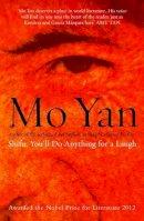 Yan, Mo - Shifu, You'll Do Anything for a Laugh - 9780413771193 - V9780413771193