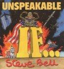 Bell, Steve - Unspeakable