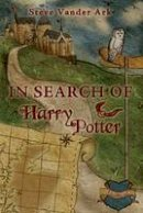 Ark, Steve Vander - In Search of Harry Potter - 9780413776679 - V9780413776679