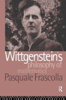 Frascolla, Pasquale - Wittgenstein's Philosophy of Mathematics - 9780415024839 - V9780415024839