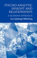 Salzberger-Wittenberg, Isca - Psycho-analytic Insight and Relationships - 9780415034463 - V9780415034463