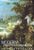 Pepper, David - Modern Environmentalism: An Introduction - 9780415057455 - KRA0005226