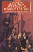 Samuels, Andrew, Shorter, Bani, Plaut, Fred - A Critical Dictionary of Jungian Analysis - 9780415059107 - V9780415059107