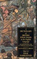 Briggs, Katharine M. - Dictionary of British Folk-tales in the English Language - 9780415066945 - V9780415066945