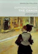 Pollock, Griselda - Differencing the Canon - 9780415067003 - V9780415067003
