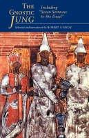 Jung, C. G. - Gnostic Jung - 9780415080385 - V9780415080385