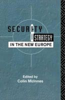 - Security and Strategy in the New Europe - 9780415083034 - KIN0002179